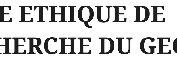 CODE ETHIQUE DE RECHERCHE DU GEC-SH