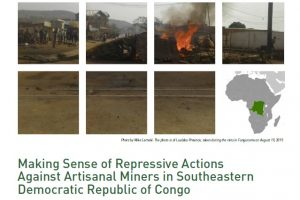 Making Sense of Repressive Actions Against Artisanal Miners in Southeastern Democratic Republic of Congo